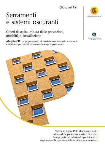 Serramenti e sistemi oscuranti: criteri di scelta, misura delle prestazioni, modalità di installazione