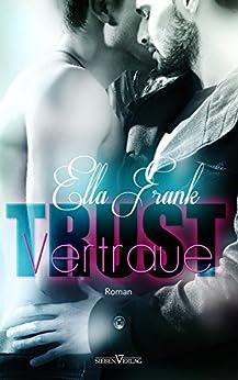 Trust - Vertraue (Temptation 3) von [Frank, Ella]