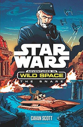 Egmont Books Ltd Star Wars: Adventures in Wild Space: The Snare