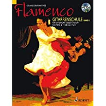 Flamenco Gitarrenschule. Bd.1, mit Audio-CD