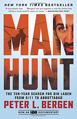 Manhunt: The Ten-Year Search for Bin Laden from 9/11 to Abbottabad por Peter L. Bergen