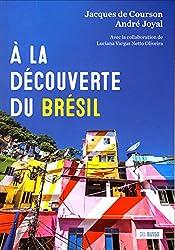 A la découverte du Brésil