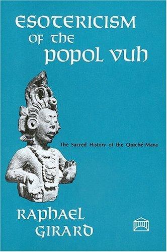 Esotericism of the Popol Vuh