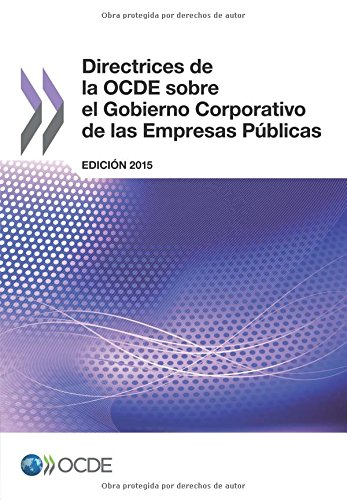 Directrices de la OCDE sobre el Gobierno Corporativo de las Empresas Públicas, Edición 2015