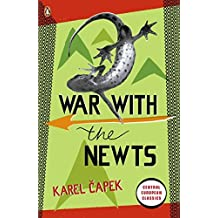 War with the Newts (Penguin Modern Classics) by Karel Capek (2010-05-06)