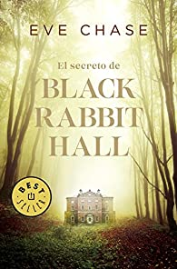 El secreto de Black Rabbit Hall par Eve Chase