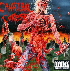 CANNIBAL CORPSE-EATEN BACK TO LIFE By Cannibal Corpse (0001-01-01)