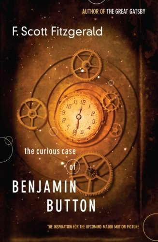 The Curious Case of Benjamin Button by F. Scott Fitzgerald (2007-08-14)
