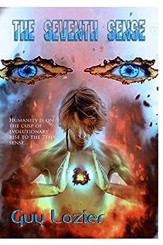 The 7th Sense (English Edition) par [Lozier, Guy]