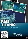 Titanic - Bilder aus der Tiefe