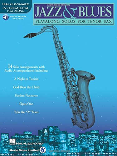 Jazz & Blues: Play-Along Solos for Tenor Sax [With CD (Audio)]
