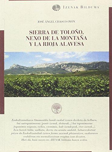 Sierra de Toloño, nexo de la Montaña y la Rioja Alavesa (Izenak) por José Ángel Chasco Oyón