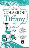 Colazioni da Tiffany (eNewton Manuali e Guide)