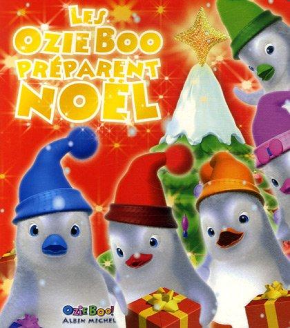 Les Ozie Boo préparent Noël