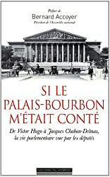 Si le Palais-Bourbon m'était conté
