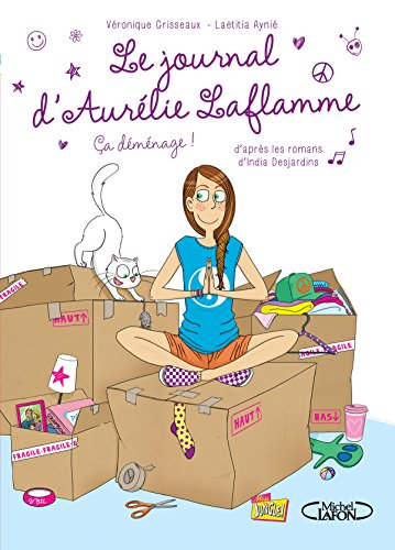 Le journal d'Aurélie Laflamme (3) : Ça déménage !