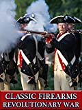 Classic Firearms - Revolutionary War [OV]