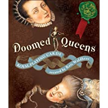 Doomed Queens: Royal Playing Cards by Kris Waldherr (2010-06-01)