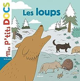 Les loups (Mes p'tits docs)