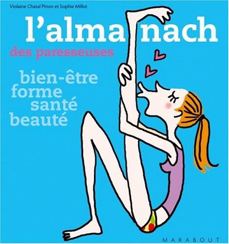 L'almanach des paresseuses par Violaine Chatal Pinon