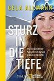 Expert Marketplace -  Gela Allmann  - Sturz in die Tiefe: Wie ich 800 Meter fiel und mich zurück ins Leben kämpfte