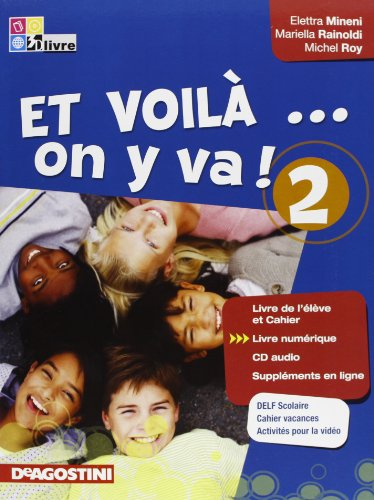 Et voilà on y va! Per la Scuola media. Con CD Audio: ET VOILA' ON...2 +CD +LD