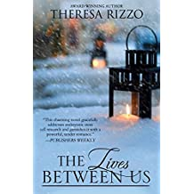 The Lives Between Us by Theresa Rizzo (2015-06-08)