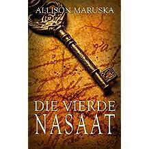 Die Vierde Nasaat (Afrikaans Edition)