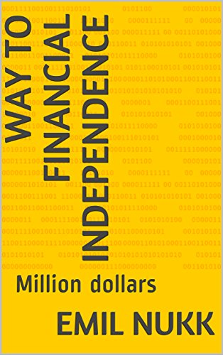 way-to-financial-independence-million-dollars-english-edition