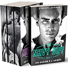 The Navy Boy - L'INTEGRALE: (Roman érotique Gay, MMM, 3 Hommes, Domination & Soumission)