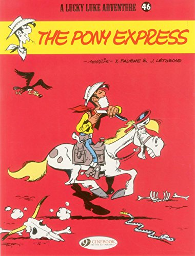 Lucky Luke - tome 46 The Pony Express (46) par Morris