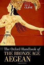 The Oxford Handbook of the Bronze Age Aegean (Oxford Handbooks) by Eric H. Cline (2012-01-01)