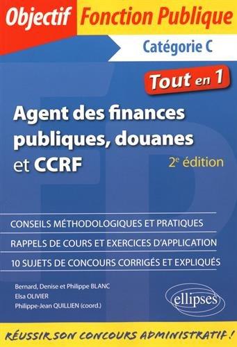 Agent des Finances Publiques Douanes et CCRF Catégorie C Tout en 1