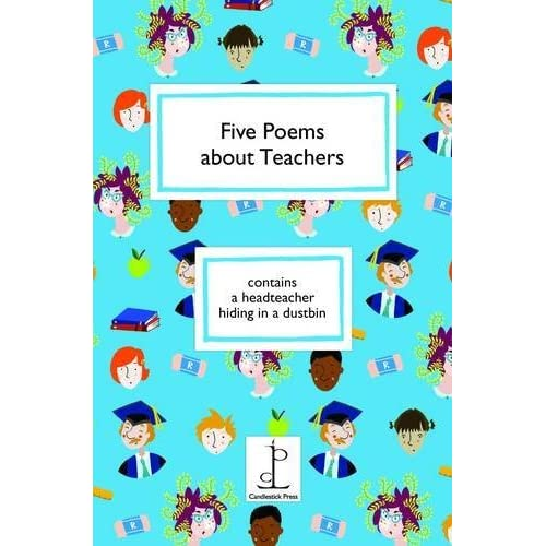 Five Poems About Teachers by Amy Blackwell (Illustrator) (11-Mar-2014) Paperback
