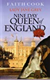 Nine Day Queen of England: Lady Jane Grey