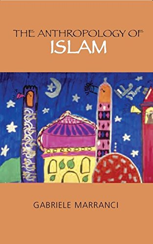 The Anthropology of Islam