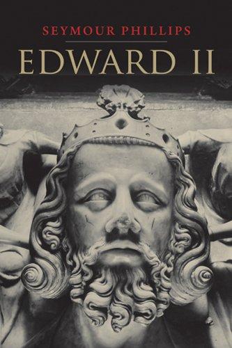 Edward II: The Chameleon (The English Monarchs...