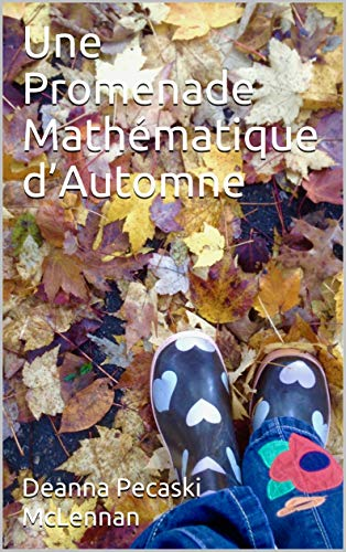 Couverture du livre Une Promenade Mathématique d'Automne