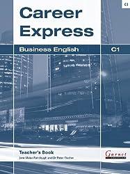 Career Express - Business English C1 Teacher's Book