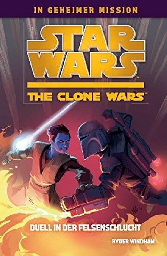 Preisvergleich Produktbild Star Wars The Clone Wars: In geheimer Mission,  Bd. 3: Duell in der Felsenschlucht