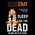 Sleep Like The Dead: 8 (Detective Lorimer Series)