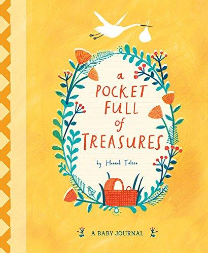 A Pocket Full of Treasures: A Baby Journal por Hannah Tolson