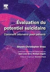 Évaluation du potentiel suicidaire: Comment intervenir pour prévenir