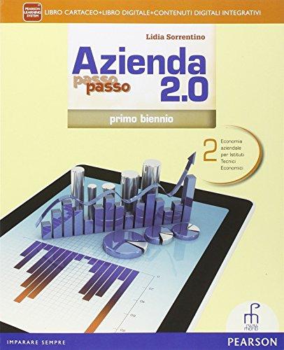 Azienda passo passo 2.0. Per il 1 biennio degli Ist. tecnici commerciali. Con e-book. Con espansione online