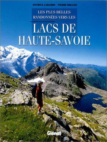 Lacs de Haute-Savoie par Million Pierre, Patrice Labarbe