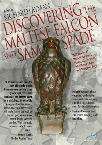 Discovering the Maltese Falcon and Sam Spade: The Evolution of Dashiell Hammett's Masterpiece, Including John Huston's Movie with Humphrey Bogart (Ace Performer Collection)