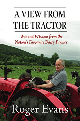a-view-from-the-tractor-wit-and-wisdom-from-the-nations-favourite-dairy-farmer