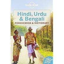 Hindi, Urdu & Bengali Phrasebook (Lonely Planet. Hindi and Urdu Phrasebook)
