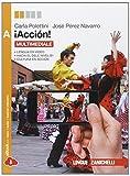 ¡Acción! Vol. A. Per le Scuole superiori. Con e-book. Con espansione online