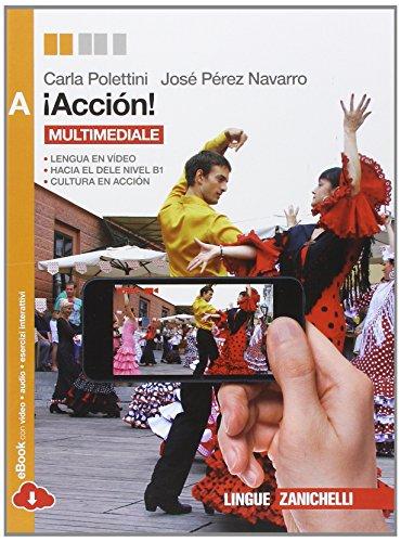 Accin! Vol. A. Per le Scuole superiori. Con e-book. Con espansione online